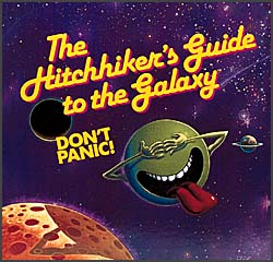 Hitchhikers Guide to the Galaxy by Douglas Adams