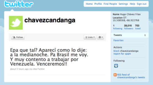 Hugo Chavez' first tweet