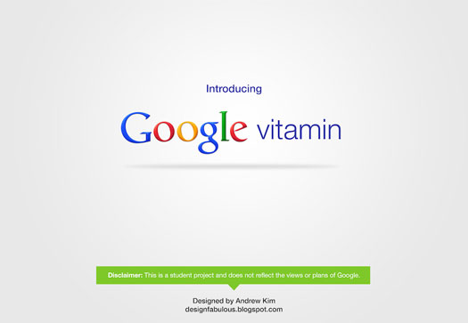 Introducing Google Vitamin (concept): ©Andrew Kim